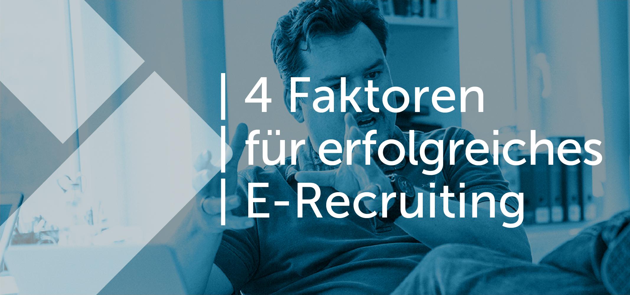 4-faktoren-fuer-erfolgreiches-online-recruiting-1.png