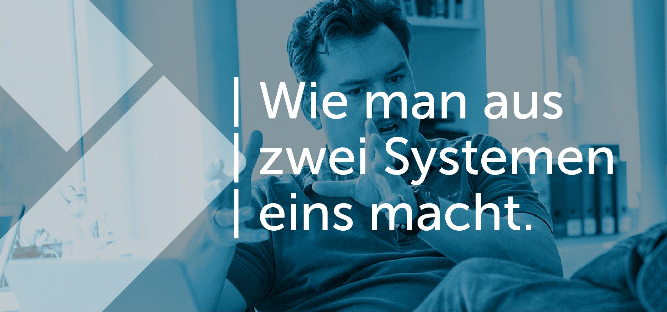 systemintegration-wie-man-aus-zwei-eins-macht.png